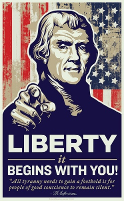 Liberty begins with you! -Tommy Boy